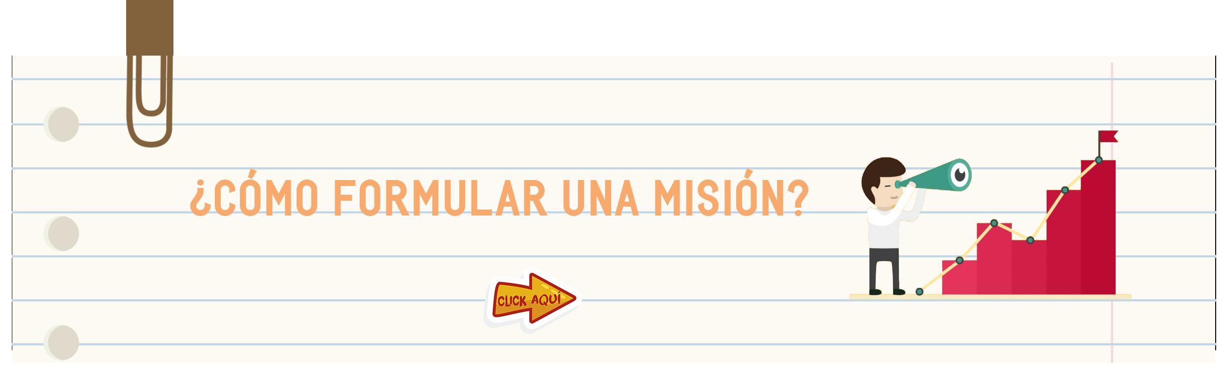 ¿Cómo formular una misión?